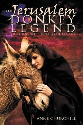 The Jerusalem Donkey Legend