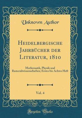 Heidelbergische Jahrbücher der Literatur, 1810, Vol. 4
