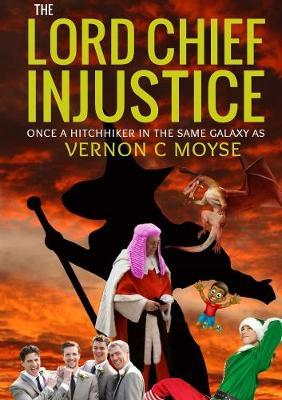 The Lord Chief Injustice