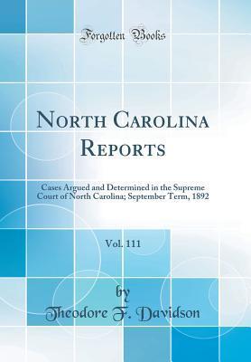 North Carolina Reports, Vol. 111