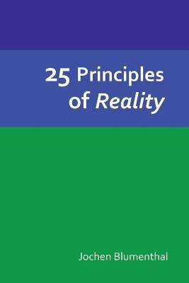 25 Principles of Reality