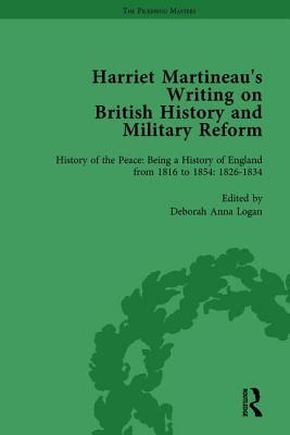 Harriet Martineau's Writing on British History and Military Reform, vol 3