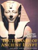 The British Museum Dictionary of Ancient Egypt