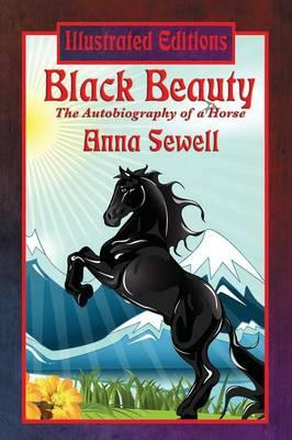 Black Beauty (Illustrated Edition)