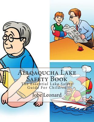 Allqaqucha Lake Safety Book