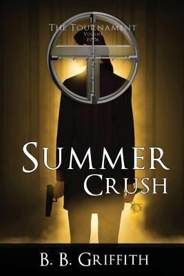 Summer Crush (The Tournament, #4)