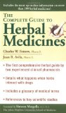 The Complete Guide To Herbal Medicines