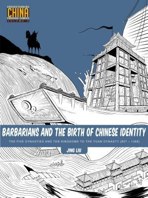 Barbarians and the Birth of Chinese Identity