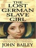 The Lost German Slave Girl