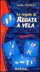 Guida Vagnon: le regole di regata a vela illustrate