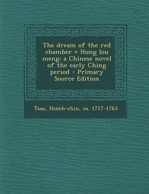 The Dream of the Red Chamber = Hung Lou Meng