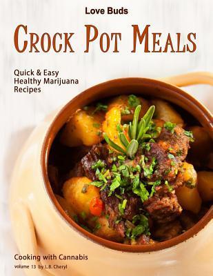 Love Buds Crock Pot Meals