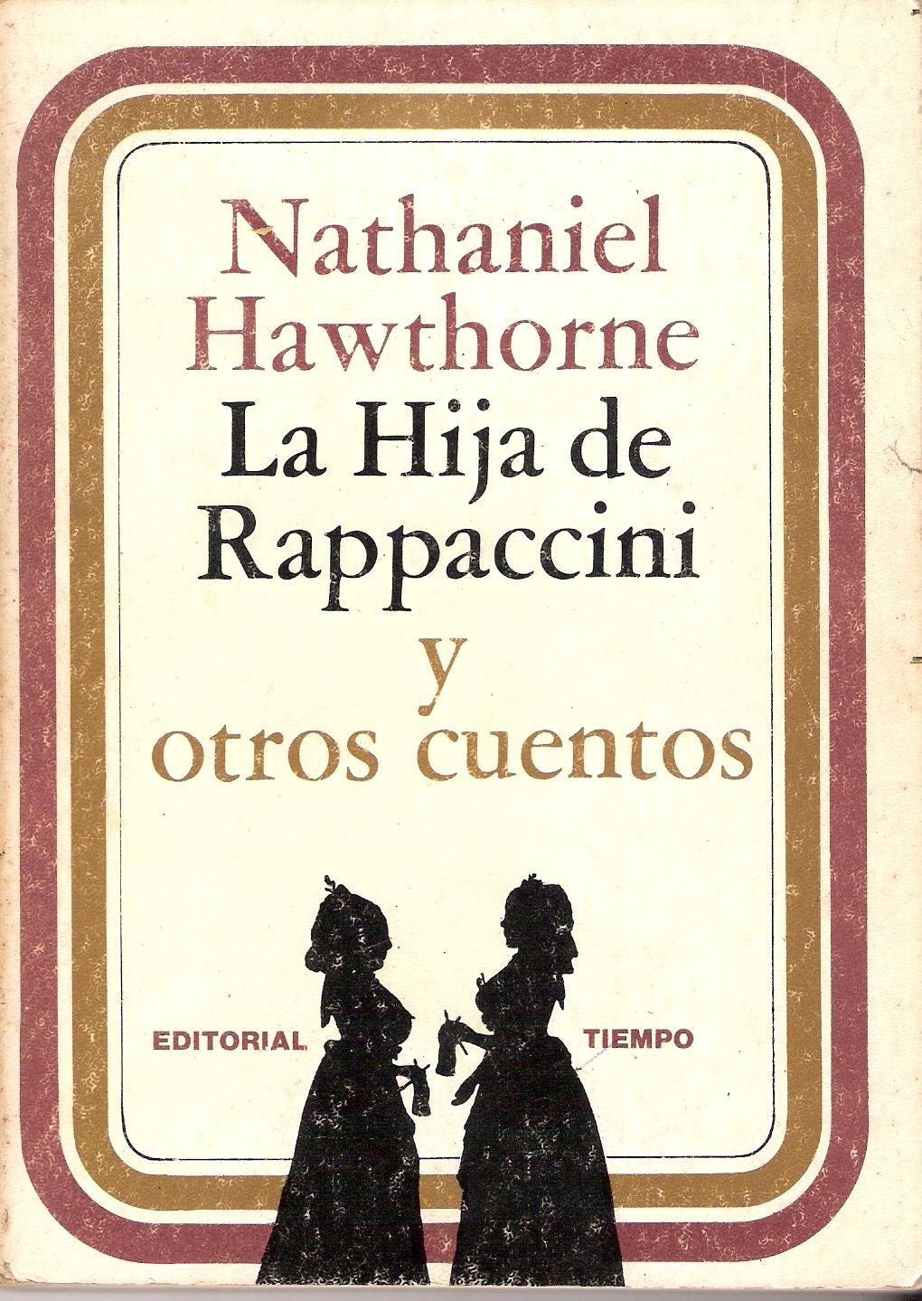 La hija de Rappaccini y otros cuentos
