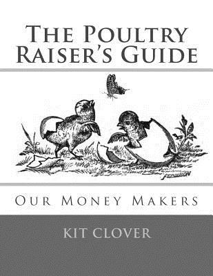 The Poultry Raiser's Guide