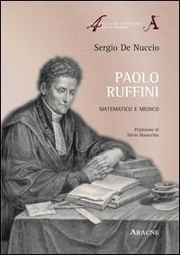 Paolo Ruffini. Matematico e medico