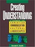 Creating Understanding