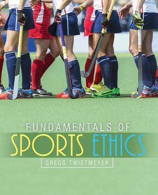 Fundamentals of Sports Ethics