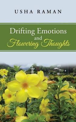 Drifting Emotions and Flowering Thoughts