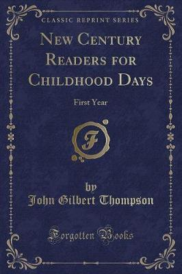 New Century Readers for Childhood Days