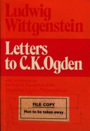 Letters to C.K. Ogden With Comments on the English Translation of the Tractatus Logico-Philosophus