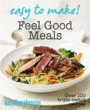 Easy to Make! Feel Good Meals