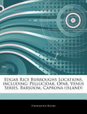 Edgar Rice Burroughs Locations, Including