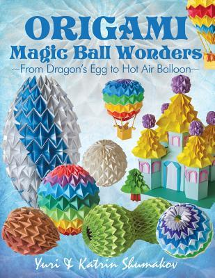 Origami Magic Ball Wonders