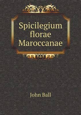 Spicilegium Florae Maroccanae