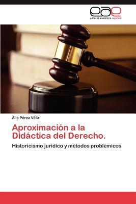 Aproximación a la Didáctica del Derecho.
