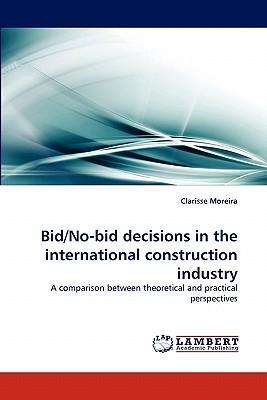 Bid/No-bid decisions in the international construction industry