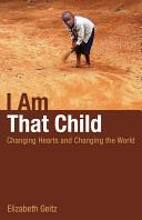 I Am That Child