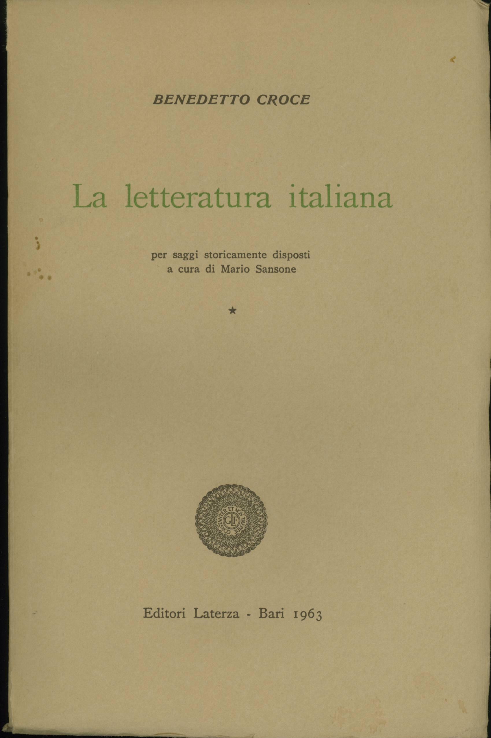 La Letteratura italiana per saggi storicamente disposti - I
