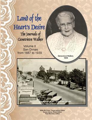 Land of the Heart's Desire, Volume II, The Journals of Genevieve Walker