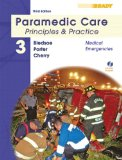 e-Study Guide for: Paramedic Care: Principles and Practice: Medical Emergencies, Vol. 3 by Bryan E. Bledsoe, ISBN 9780135137024