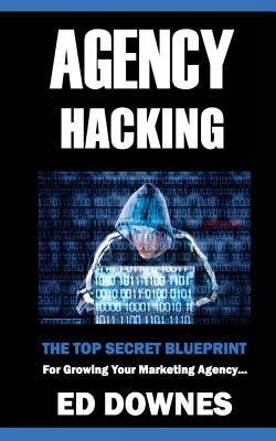 Agency Hacking