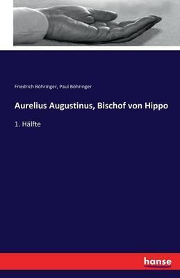 Aurelius Augustinus, Bischof von Hippo