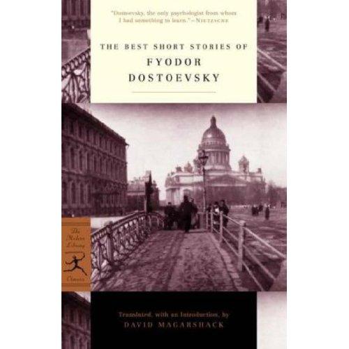 The Best Stories of Fyodor Dostoevsky