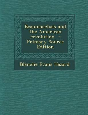 Beaumarchais and the American Revolution