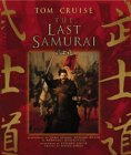 The Last Samurai Official Movie Guide