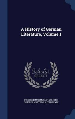 A History of German Literature, Volume 1