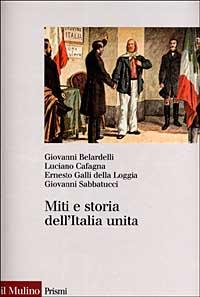 Miti e storia dell'Italia unita