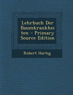Lehrbuch Der Baumkra...