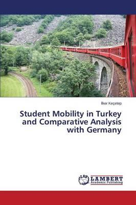 Student Mobility in Turkey and Comparative Analysis with Germany