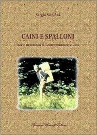 Caini e Spalloni