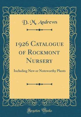 1926 Catalogue of Rockmont Nursery