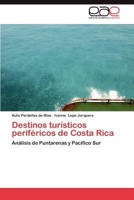 Destinos turísticos periféricos de Costa Rica