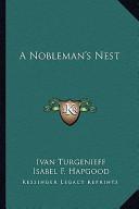 A Nobleman's Nest a Nobleman's Nest
