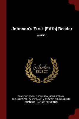 Johnson's First-[Fifth] Reader; Volume 2