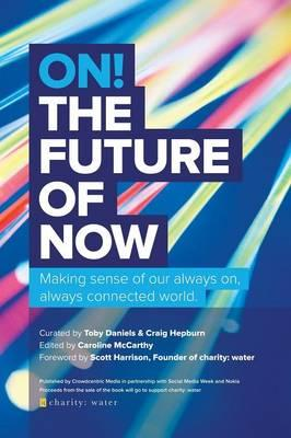 On! The Future of Now
