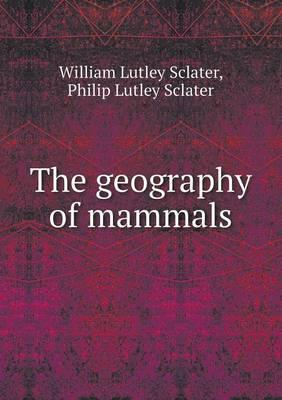 The Geography of Mammals